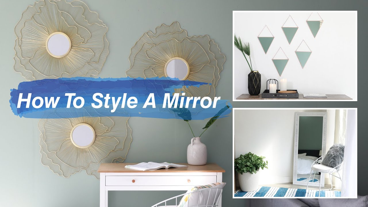 How To Style A Mirror | MF Home TV