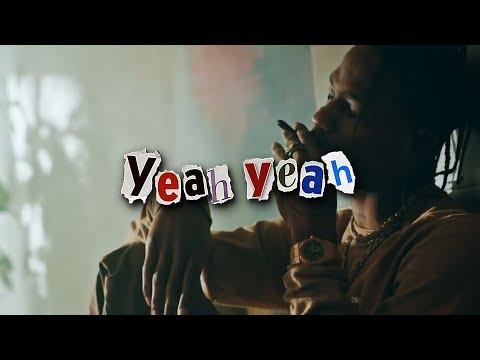 Travis Scott - Yeah Yeah ft Young Thug