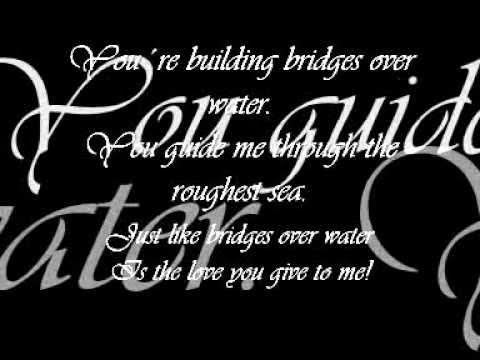Bridges Over Water ~ Marshall & Alexander {with lyrics}