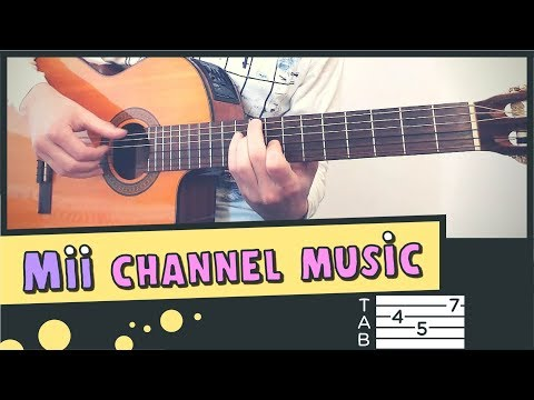 Mii CHANNEL MUSIC -  Guitar Cover // Lesson // Fingerstyle