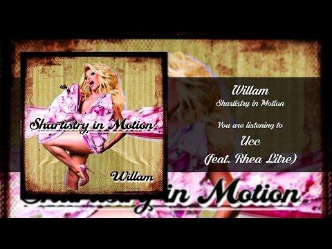 Willam - Ucc (feat. Rhea Litre) [Audio]