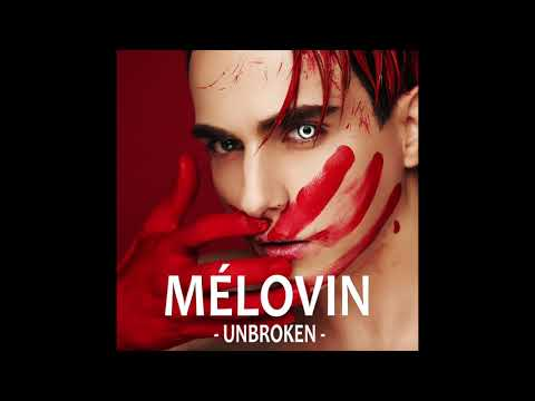 MELOVIN - Unbroken (Official Audio)