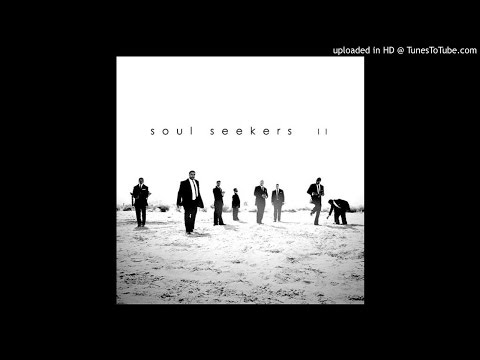 Soul Seekers Take Your Burdens FULL ALBUM VERSION