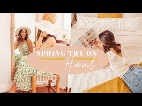 SPRING CLOTHES TRY ON HAUL // Clothing from Lulus, Nordstrom, Everlane, Odd Molly & more!!