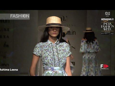 ASHIMA LEENA Spring Summer 2017 | INDIA Fashion Week by Fashion Channel