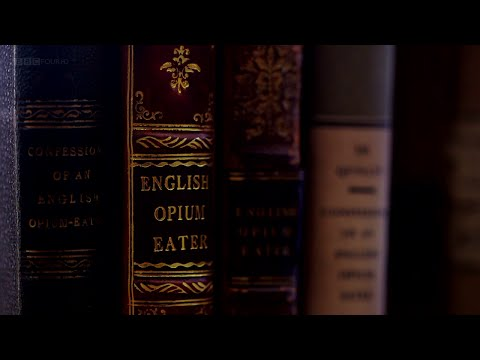 BBC - The Secret Life of Books Series 2 (2015) Part 4: Confessions of an English Opium Eater