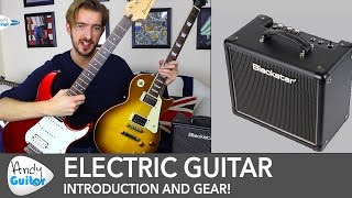 Beginner's Guide To Electric Guitar Gear - Guitars, Amps & Pedals