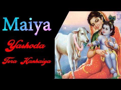 maiya-yashoda-tera-kanhaiya-  -latest-krishna-kanhaiya-bhajan-2019- -#bhaktiganga