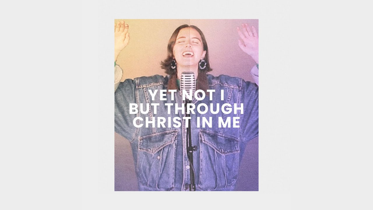 Yet Not I But Through Christ In Me (Live) - Megan Nicholas Cover Image