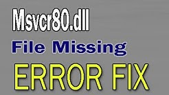 How to Fix Msvcr80.dll File Missing Error
