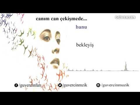 Banu - Bekleyiş  [© Güvercin Müzik  Official Audio]