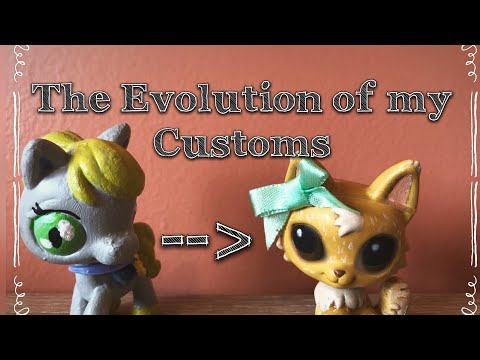 EVOLUTION OF MY LPS CUSTOMS ✨
