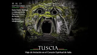 Tuscia, ¿Los Inkas de Europa? Un viaje al corazón espiritual de Italia.