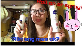 Nivea dry comfort deodorant roll on at Nivea spray review/ alin ang mas ok gamitin ?