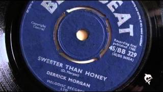 Derrick Morgan - Sweeter Than Honey (1965)