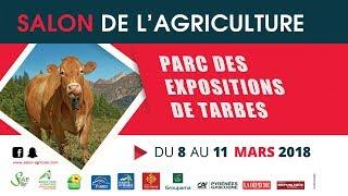 Foire Agricole de Tarbes 2018  ( récap.)