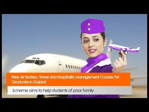 Free Air Hostess, Travel and Hospitality Management Courses for Graduate in Gujarat
