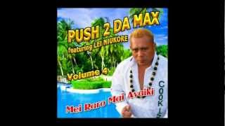 PUSH 2 DA MAX VOL 4 - Album Taster - Cook Islands Music