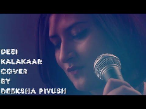 Desi Kalakaar - Deeksha Toor   Yo Yo Honey Singh