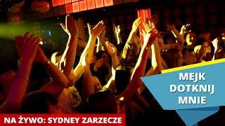 MEJK - Dotknij mnie (LIVE) Sydney Klub Zarzecze (Disco-Polo.info)
