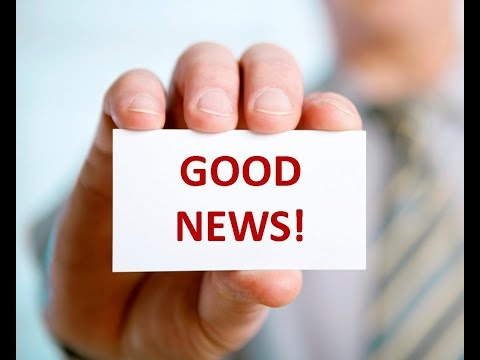 Here Is Some Very GOOD News! But Will You Believe It?