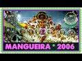 MANGUEIRA 2006 Repostagem A INJUSTIÇA DO VELHO CHICO ResenhaRJ44 GeraçãoCarnaval mp3