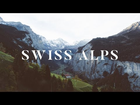 How To Do The Swiss Alps | 2019 Travel Guide | Jungfrau Region