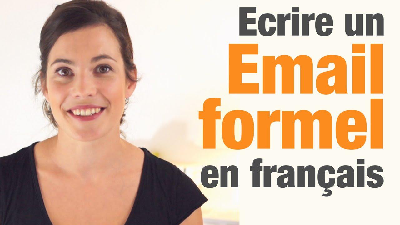 Comment Ecrire Un Email Formel En Francais How To Write A Formal