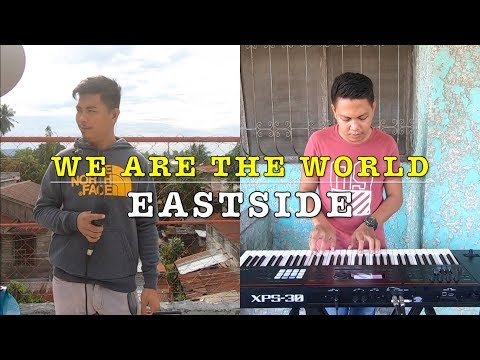 We Are The World - EastSide Band Cover