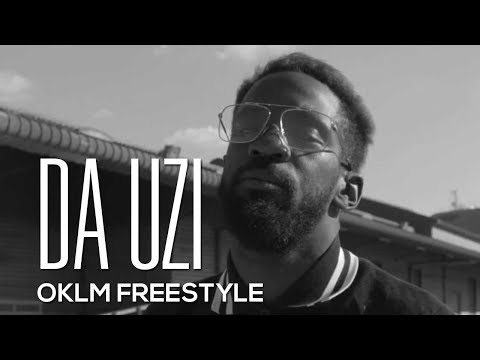 DA UZI - OKLM Freestyle