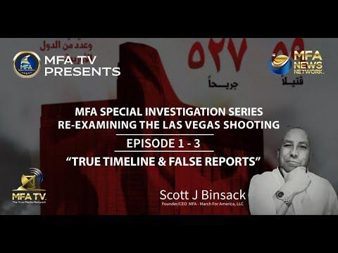 "EPISODE 1 - Re-Examining The Vegas Shooting ""True Timeline & False Reports"""
