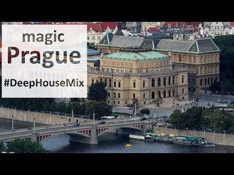 Magic Prague city tour. Czech Republic travel video   Deep House Mix