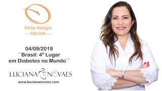 Rádio Relógio   Brasil 4o Lugar em Diabetes no Mundo   04 09 2019