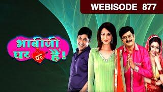 Bhabi Ji Ghar Par Hain - भाबी जी घर पर है - Hindi Tv Show - Epi 877 - July 09, 2018 - Webisode