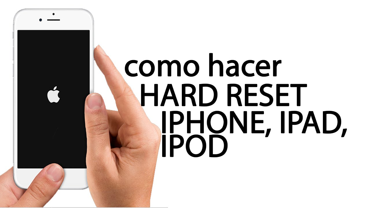Hard Reset Iphone Restaurar Borrar Iphone4 4s 5 5s 6 6s Ipad Ipod Youtube