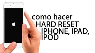 hard reset iphone, restaurar, borrar iphone4, 4s, 5 , 5s, 6, 6s, ipad, ipod