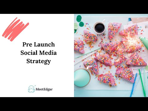 Your Pre Launch Social Media Strategy