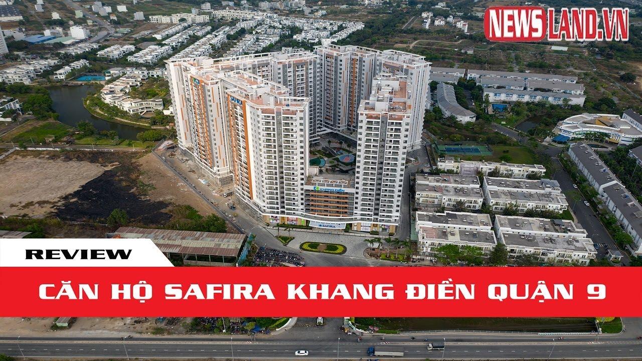 ✅[REVIEW] Căn hộ SAFIRA Khang Điền Quận 9 giá bao nhiêu? I Newsland.vn