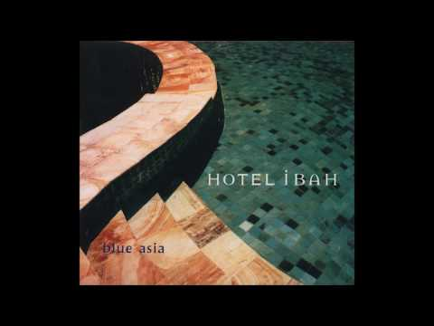 Blue Asia - Hotel Ibah (2000) FULL ALBUM