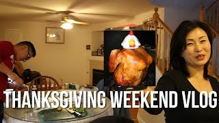 Thanksgiving 2014 Vlog   Juiciest Turkey Ever