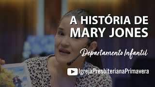 A História de Mary Jones   Igreja Presbiteriana Primavera [LIBRAS]