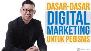 Dasar-Dasar Digital Marketing untuk Pebisnis- Coach Hendra Hilman