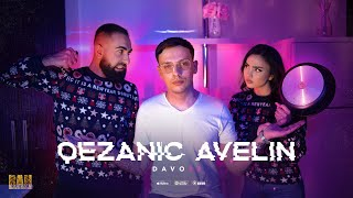 Davo 92  - Qezanic avelin ( OFFICIAL MUSIC VIDEO 2021 )