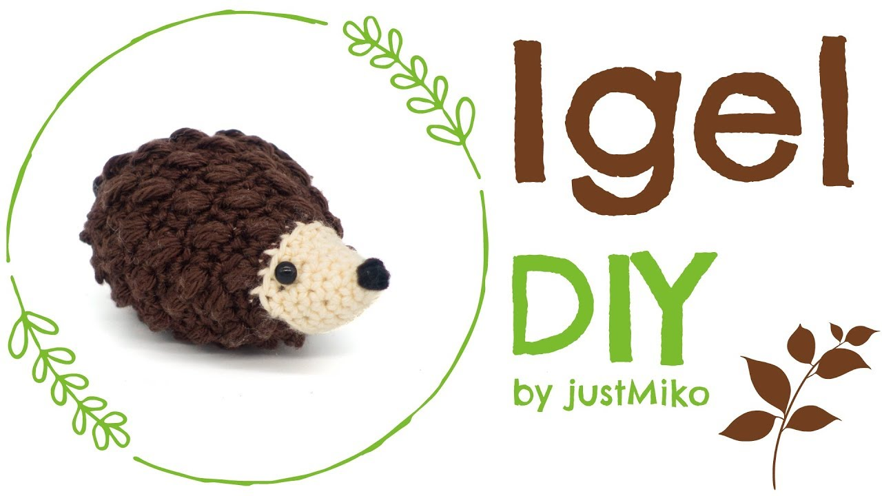 Igel Häkeln Do It Yourself Amigurumi Herbst Youtube