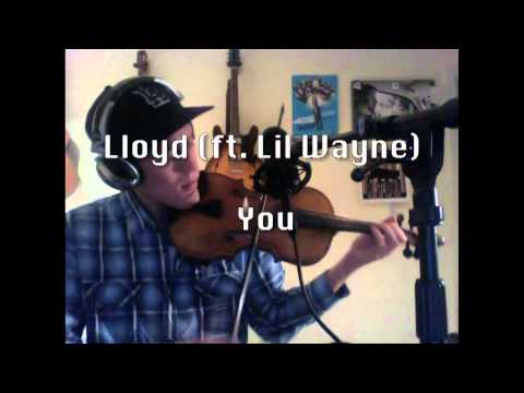 Drake - Best I Ever Had & Lloyd - You (VIOLIN COVER) - Peter Lee Johnson