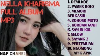 Download lagu NELLA KHARISMA FULL ALBUM TERBARU MP3 MP3