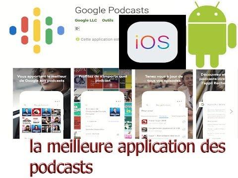 la meilleure application des podcasts pour Android et iOS ( Google Podcast)