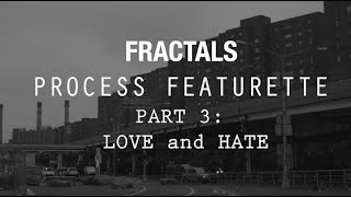 Creative Process #3 - Love and Hate
