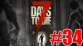 The FGN Crew Plays: 7 Days to Die #34 - Wood Spike Perimeter