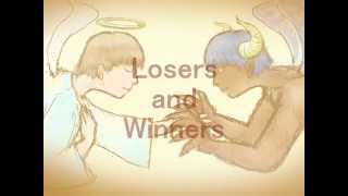 『Losers and Winners』 作詞・作曲:まひる (2013.9.23) Losers and Wi...
